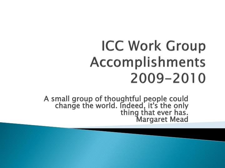 icc work group accomplishments 2009 2010 n.
