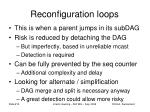 reconfiguration loops