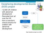 deciphering developmental disorders ddd project