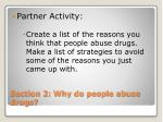 section 2 why do people abuse drugs