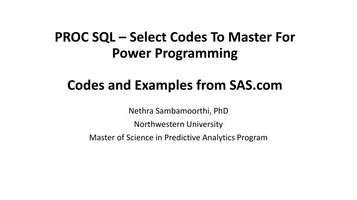proc sql select codes to master for power programming codes and examples from sas com n.