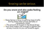 snoring can be serious