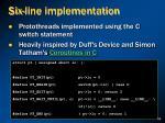 six line implementation