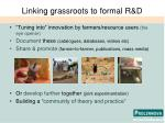linking grassroots to formal r d