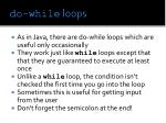 do while loops