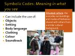 symbolic codes meaning in what you see