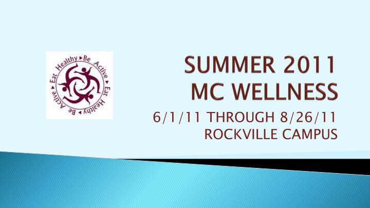 summer 2011 mc wellness n.