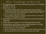 offer challenge to new life