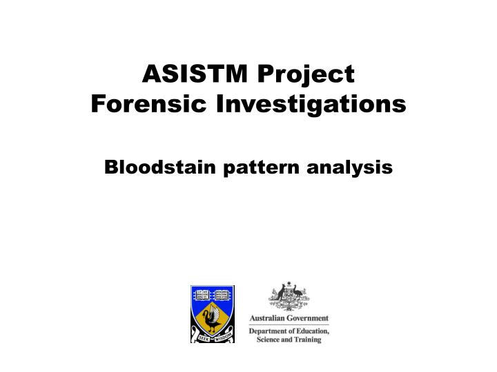 bloodstain pattern analysis n.