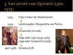 3 van verzet naar opstand 1560 1575
