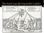 de mast van de inquisitie 1566