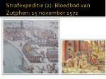strafexpeditie 2 bloedbad van zutphen 15 november 1572