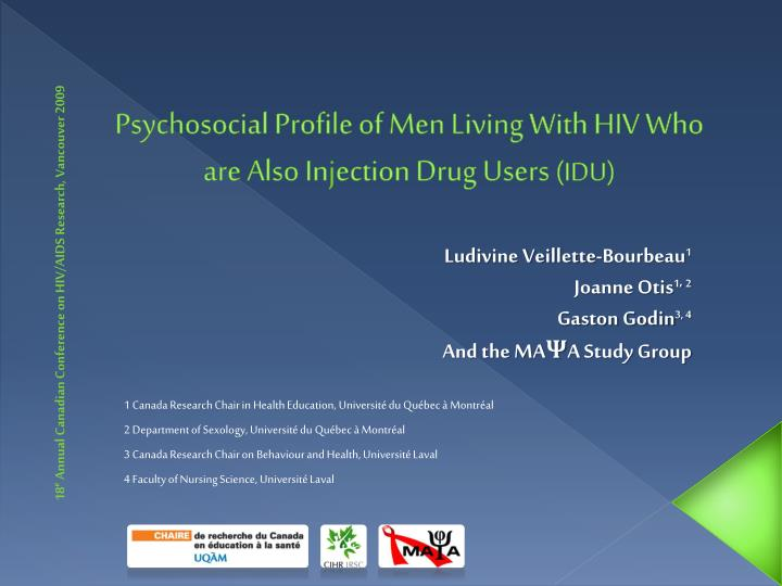 psychosocial profile of men living with hiv who are also in j ection drug users idu n.
