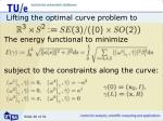 lifting the optimal curve problem to