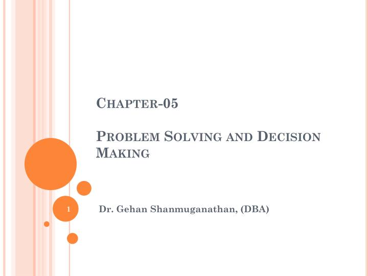 chapter 05 problem solving and decision making n.