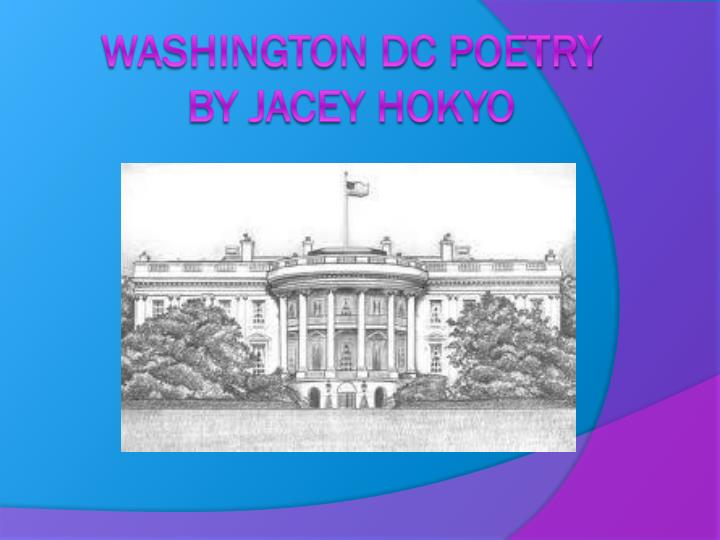 washington dc poetry by jacey hokyo n.