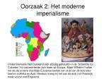 oorzaak 2 het moderne imperialisme