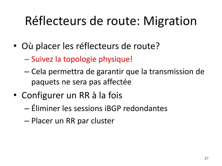 Réflecteurs de route: Migration