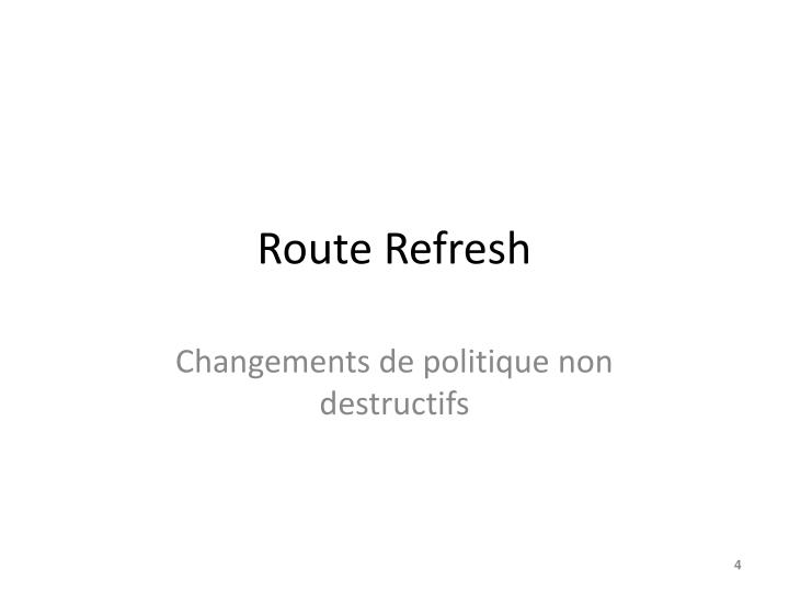 Route Refresh