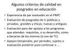 algunos criterios de calidad en posgrados en educaci n