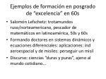 ejemplos de formaci n en posgrado de excelencia en 60s
