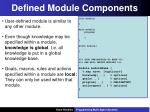defined module components