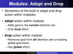 modules adopt and drop