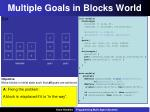 multiple goals in blocks world3