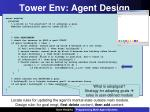 tower env agent design2