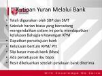 kutipan yuran melalui bank
