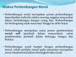makna perkembangan moral
