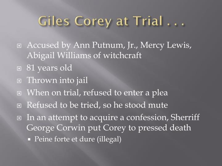 Giles corey at t rial