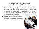 tiempo de negociaci n