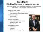 case study climbing the curve of customer service