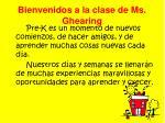 bienvenidos a la clase de ms ghearing