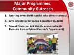 major programmes community outreach