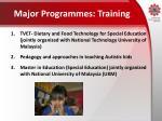 major programmes training