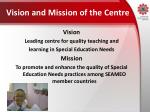 vision and mission of the centre