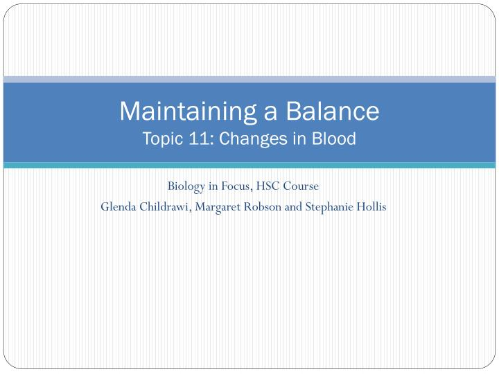 maintaining a balance topic 11 changes in blood n.