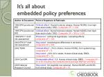 it s all about embedded policy preferences