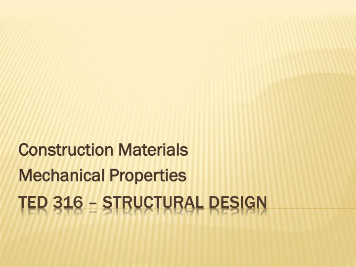 construction materials mechanical properties n.