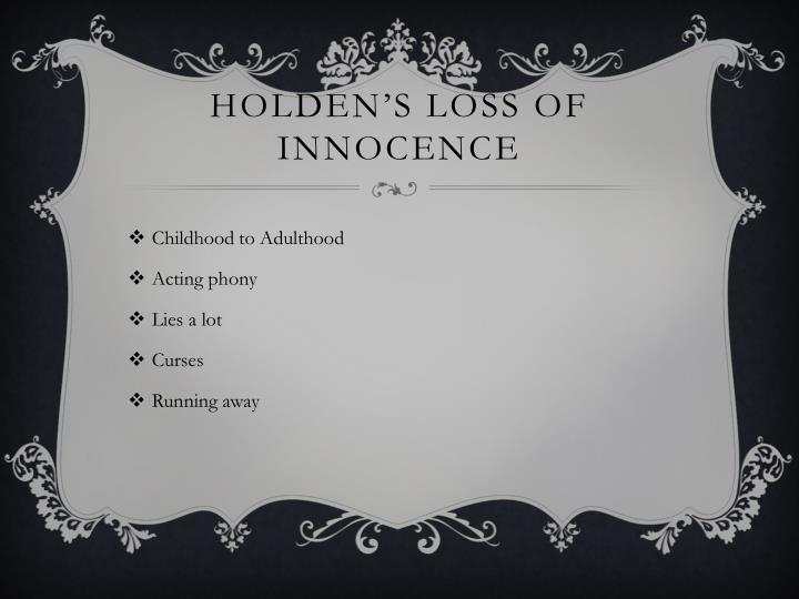 Holden's Loss of innocence