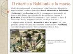 il ritorno a babilonia e la morte