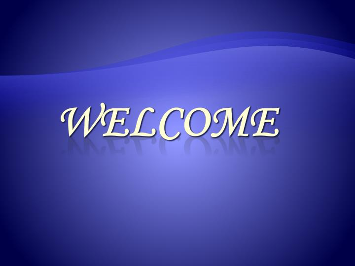 welcome ppt