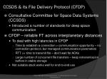 ccsds its file delivery protocol cfdp