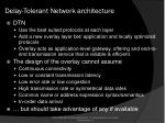 delay tolerant network architecture