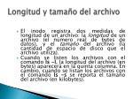 longitud y tama o del archivo