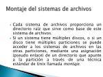 montaje del sistemas de archivos
