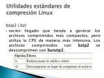 utilidades est ndares de compresi n linux1