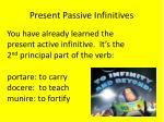 present passive infinitives